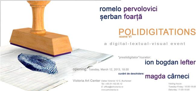 """Şerban Foarţă, Romelo Pervolovici, Ion Bogdan Lefter """"Polidigitations"""" @ Victoria Art Center, București"""