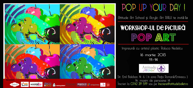 Workshop de pictură Pop Art – Pop up your day!