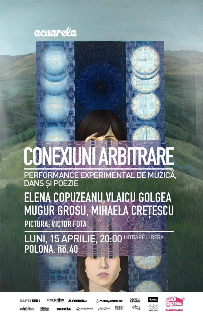 Performance experimental – Conexiuni arbitrare – la Acuarela