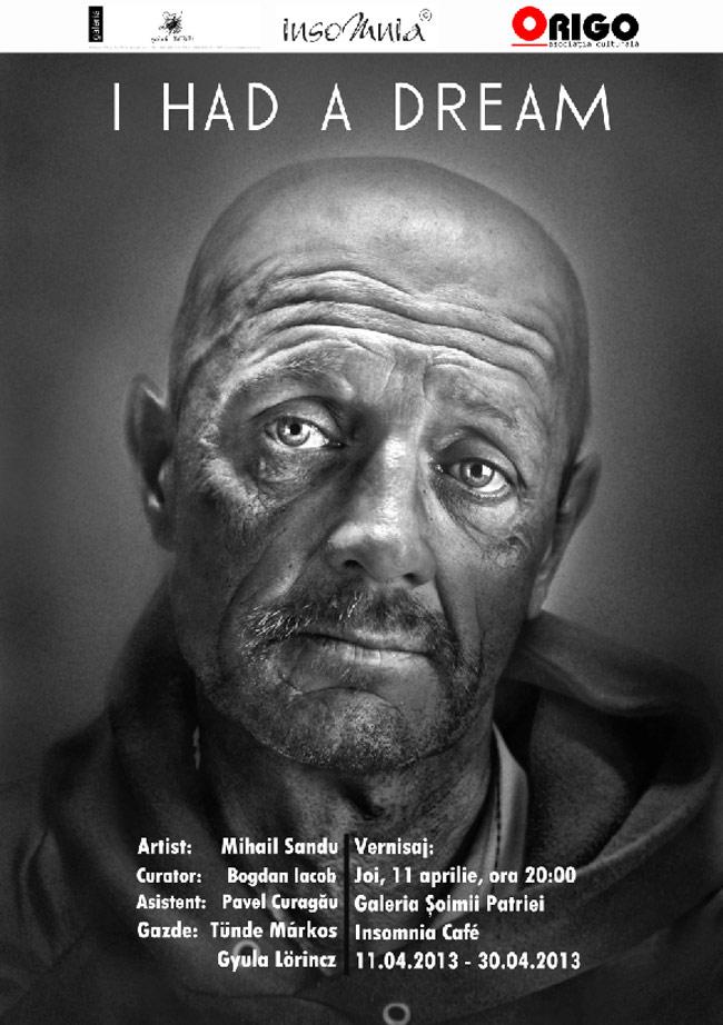 "Mihail Sandu ""I had a dream"" @ Galeria Șoimii Patriei, Cluj-Napoca"
