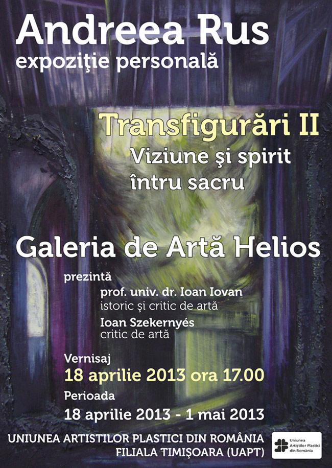 """Andreea Rus, """"Transfigurări (II) – Viziune și Spirit întru sacru"""" @ Galeria de Artă """"Helios"""" Timişoara"""