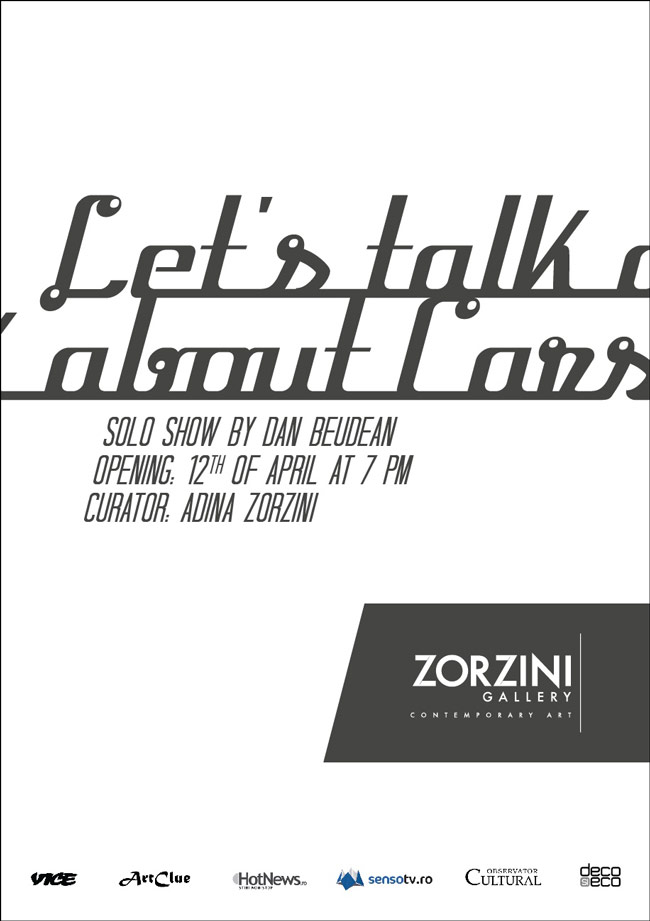 "Dan BEUDEAN, ""Let's Talk about Cars"" @ ZORZINI Gallery, București"