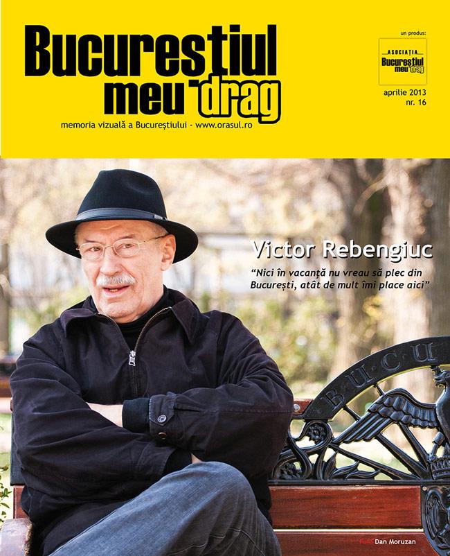 """A apărut numărul 4/2013 al Revistei """"Bucureștiul meu drag"""""""