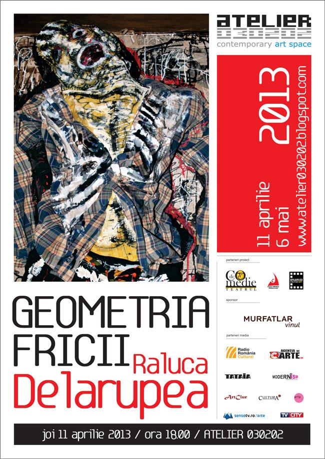 """Raluca Delarupea, """"Geometria Fericirii"""" @ Atelier 030202, București"""