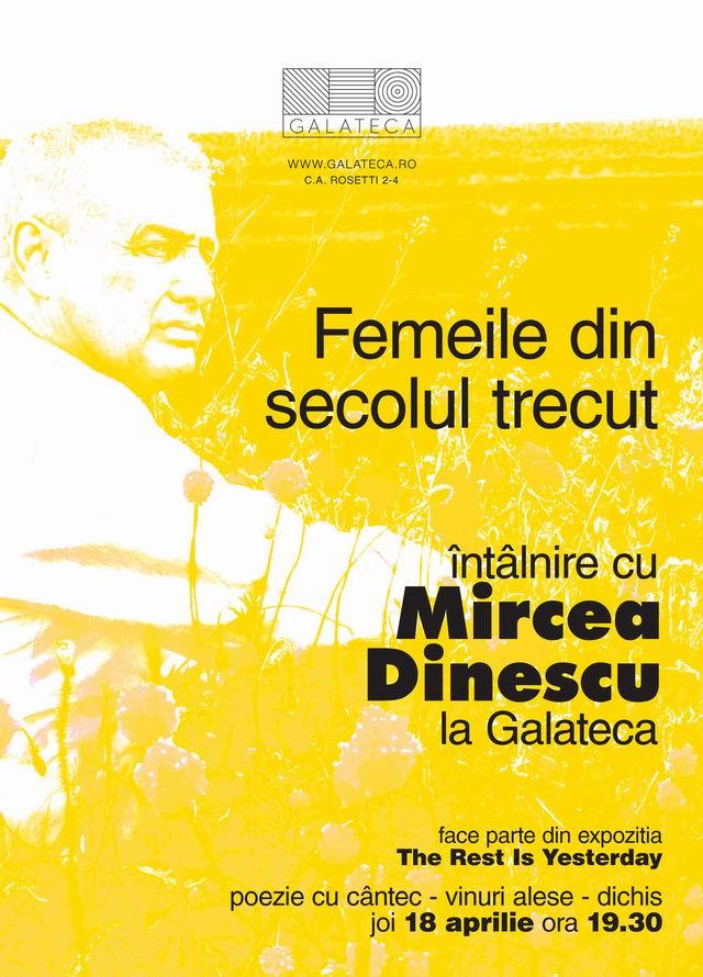 """Mircea Dinescu – """"Femeile din secolul trecut"""" @ Galateca"""