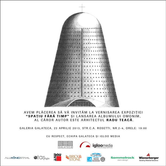 """Vernisaj & lansare carte """"Spațiu fără timp. Arhitectura ortodoxă contemporană"""", Radu Teaca @ Galeria GALATECA, București"""