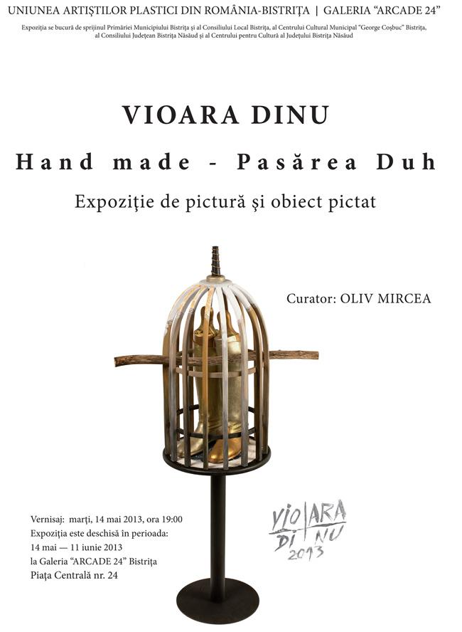 "Vioara Dinu, ""Hand Made Pasărea Duh"" @ Galeria ""Arcade 24"", Bistrița"