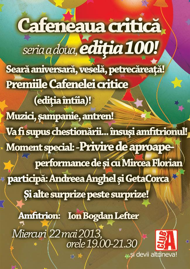 Cafenea critică ANIVERSARĂ: 100 de ediţii (seria a doua)!