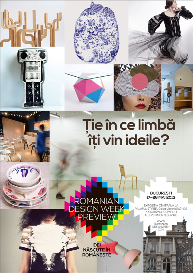 Romanian Design Week Preview: 17-26 mai 2013