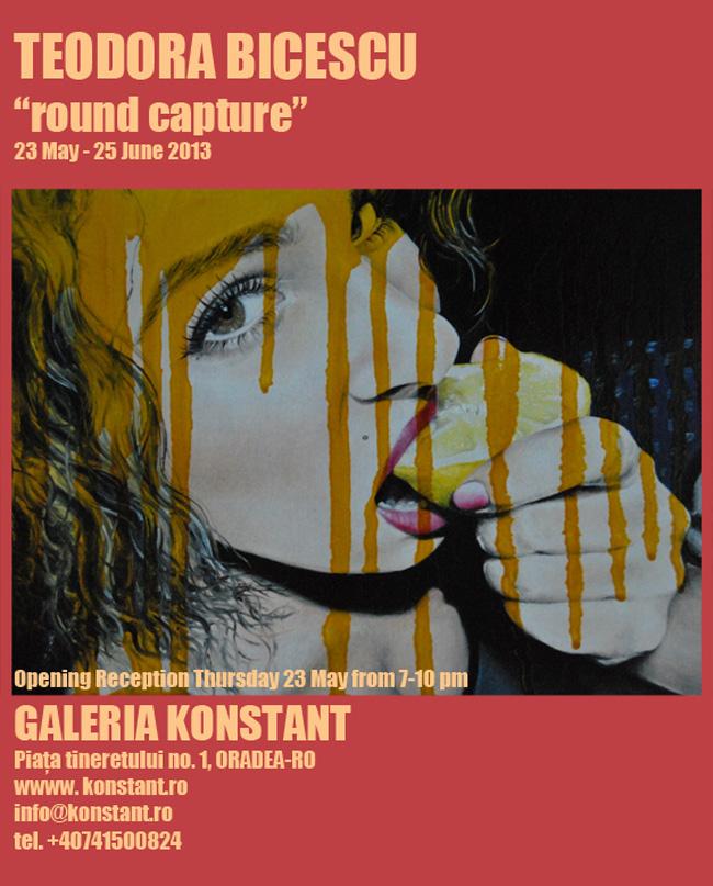 """Teodora Bicescu """"Round capture"""" @ Galeria Konstant, Oradea"""
