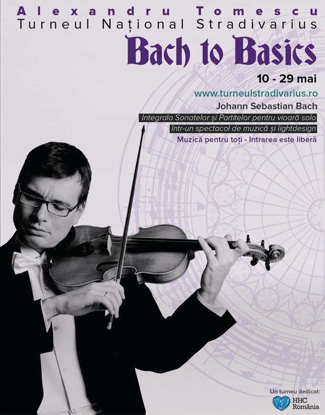 "Alexandru Tomescu începe Turneul Naţional Stradivarius ""Bach to Basics"""
