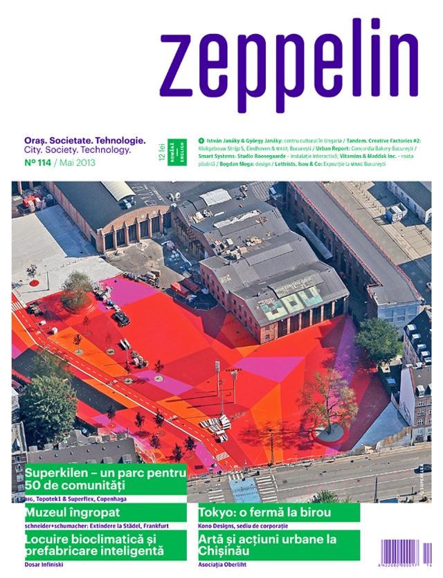 Case din containere, roti pliabile si ferme la birou. In Zeppelin #114 / mai 2013