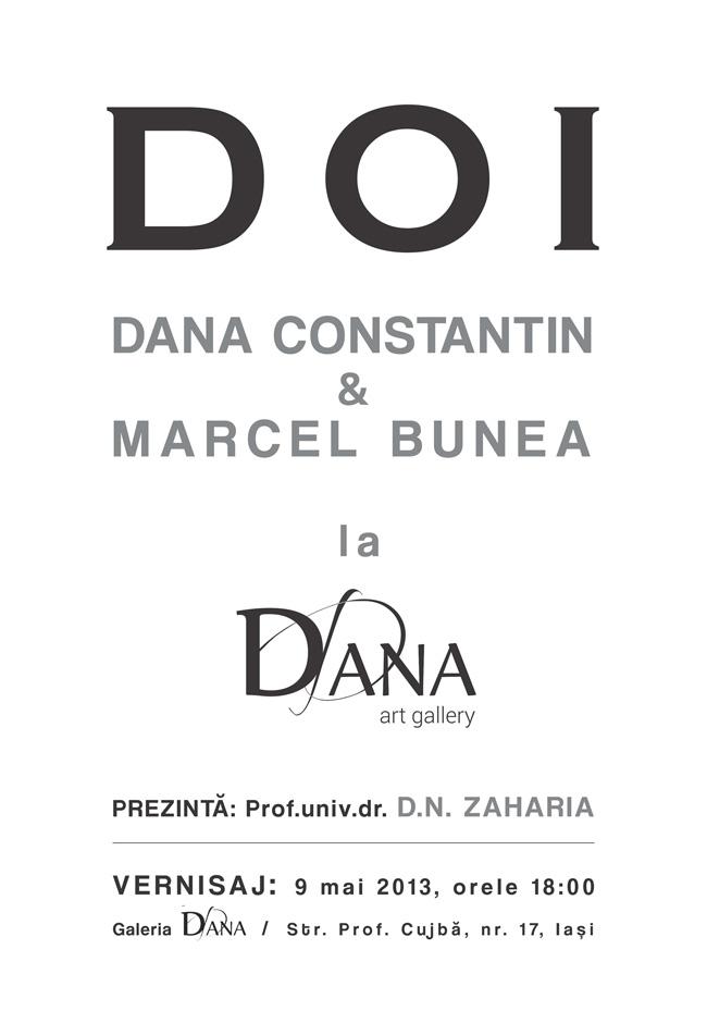 """Dana Constantin și Marcel Bunea """"Doi"""" @ Galeria de Artă DANA, Iași"""
