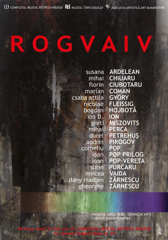 Expoziţia de artă contemporană ROGVAIV @ Complexul Muzeal Bistriţa-Năsăud