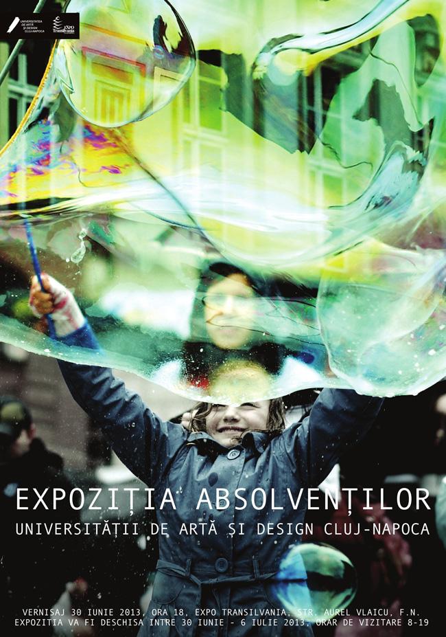 EXPOZIŢIA ABSOLVENŢILOR Universității de Artă şi Design Cluj-Napoca, ediţia a XIII-a