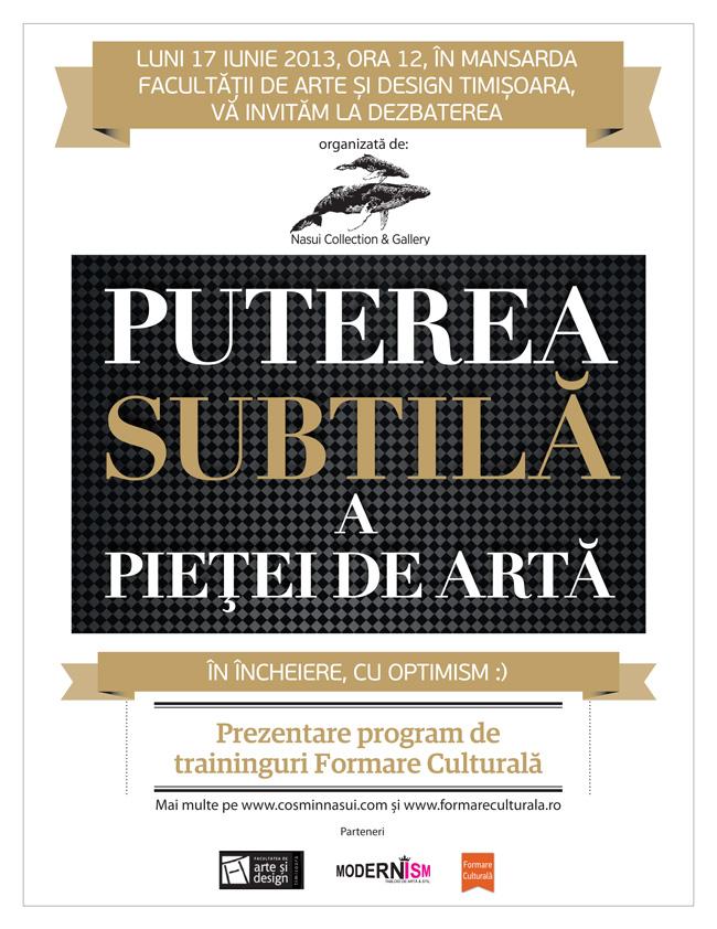 """Dezbatere """"Puterea subtilă a pieței de artă"""" @ Facultatea de Arte și Design Timișoara"""