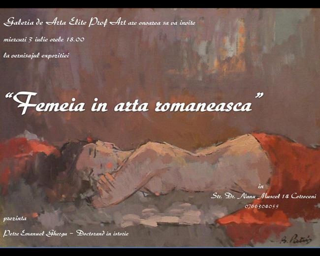 """""""Femeia în arta românească"""" @ Galeria de Arta Elite Prof Art, București"""