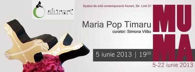 Maria Pop Timaru – MU-MA | MODER @ Aiurart Contemporary Art Space