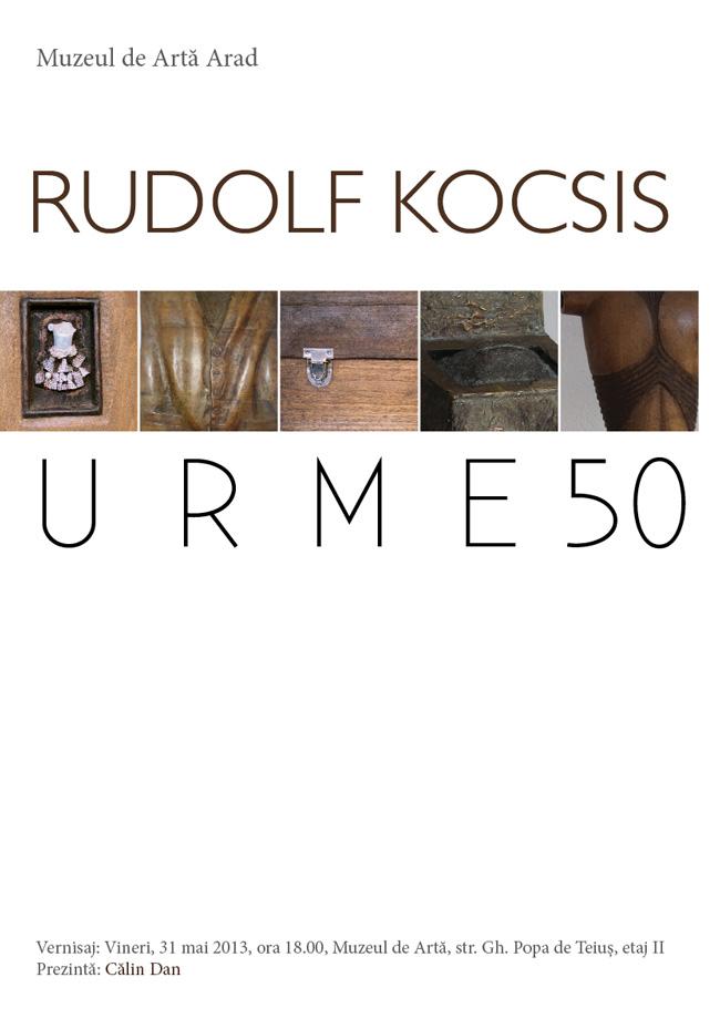 """Rudolf Kocsis, """"Urme 50"""" @ Muzeul de Artă Arad"""