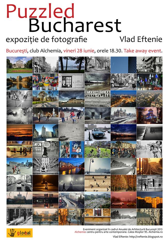 """Vlad Eftenie """"Puzzled Bucharest"""" @ Alchemia, centru pentru arte contemporane, București"""
