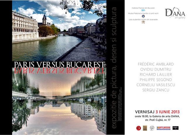 PARIS VS BUCAREST @ Galeria de artă DANA din Iași