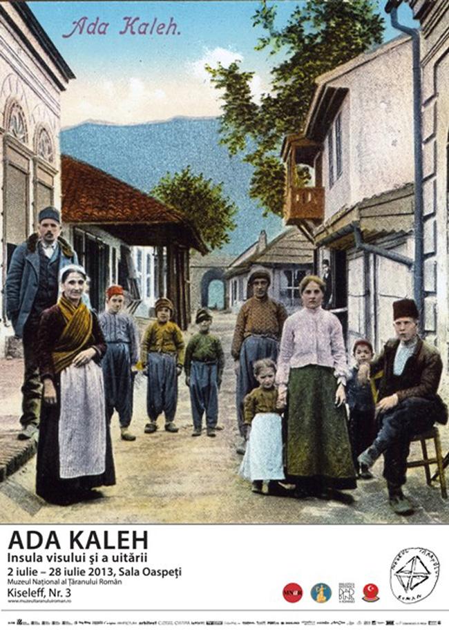 """""""Ada Kaleh, insula visului şi a uitării"""" @ Muzeul Naţional al Ţăranului Român"""