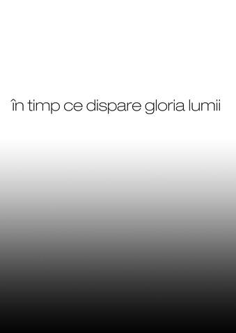 """""""În timp ce dispare gloria lumii"""" @ Spațiul Platforma, MNAC Anexa, București"""