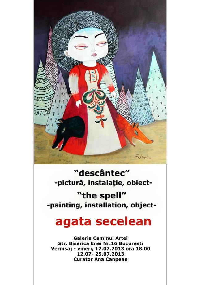 """Agata Secelean, """"Descântec"""" @ Galeria Căminul Artei din București"""