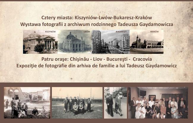 """Expoziţia de fotografie, """"Patru oraşe: Chişinău – Liov – Bucureşti – Cracovia"""" @  Casa Polonezilor de Pretutindeni de la Cracovia"""