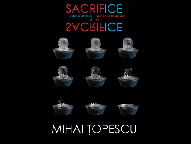 """Mihai Ţopescu """"SacrifICE"""" @ Mica Galerie a Institutului Român de Cultură şi Cercetare Umanistică de la Veneţia"""
