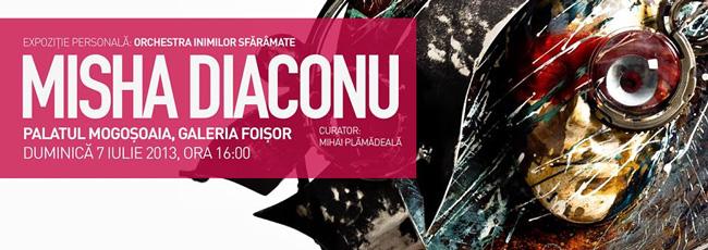 "Misha Diaconu ""Orchestra inimilor sfărâmate"" @ Galeria Foisor, Mogoșoaia"