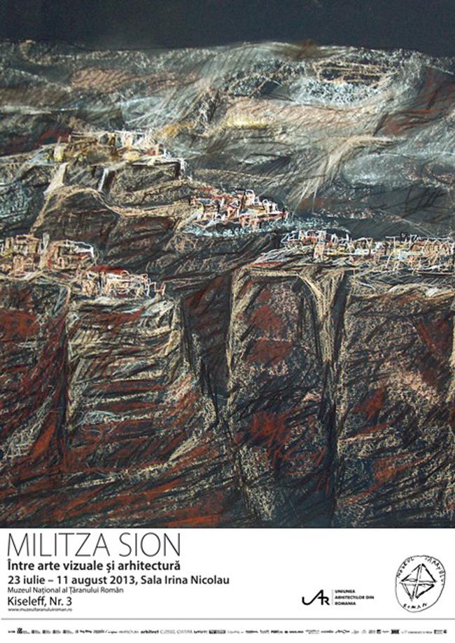 """Militza Sion """"Între arte vizuale şi arhitectură"""" @ Muzeul Național al Țăranului Român"""