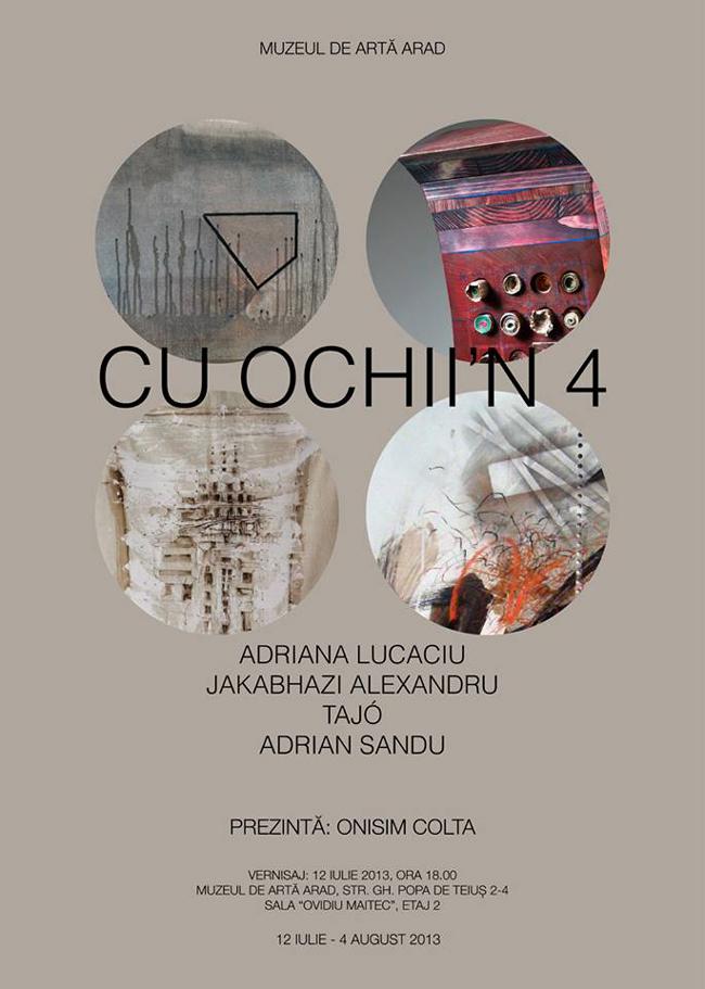 """Adriana Lucaciu, Adrian Sandu, Tasi Iosif Stefan și Jakabházi Alexandru, """"Cu ochii'n patru"""" @ Muzeul de Artă Arad"""