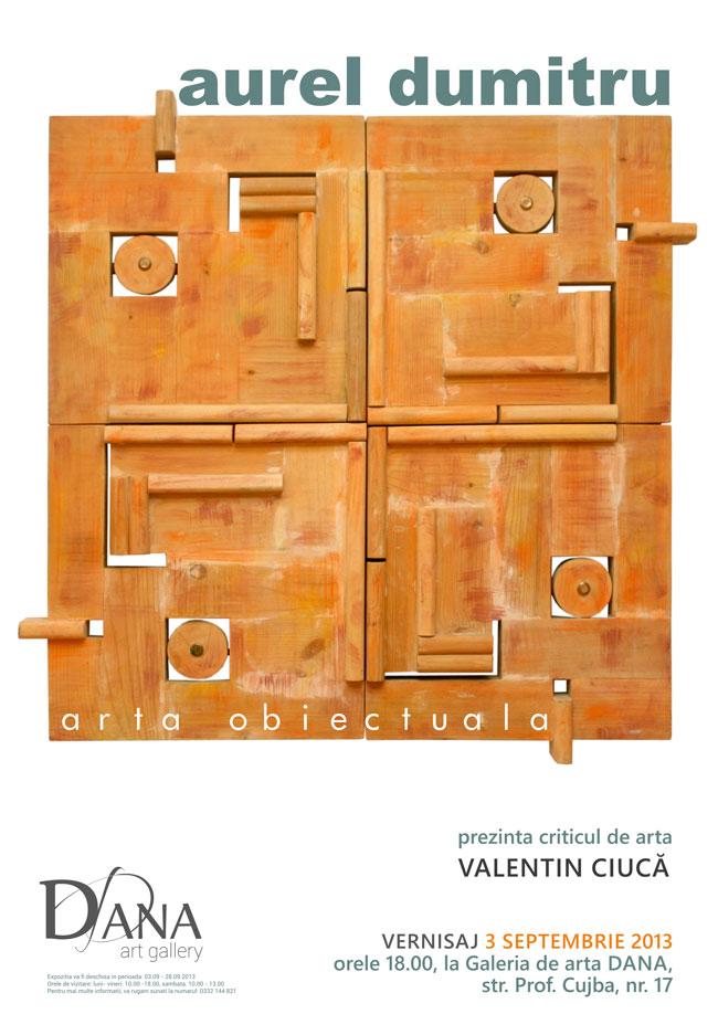 """Aurel Dumitru """"Artă obiectuală"""" @ Galeria de artă DANA, Iași"""