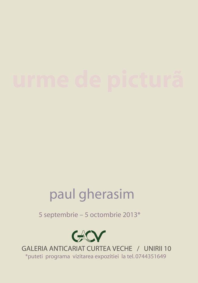 """Paul Gherasim """"Urme de pictură"""" @ Galeria Anticariat Curtea Veche, București"""