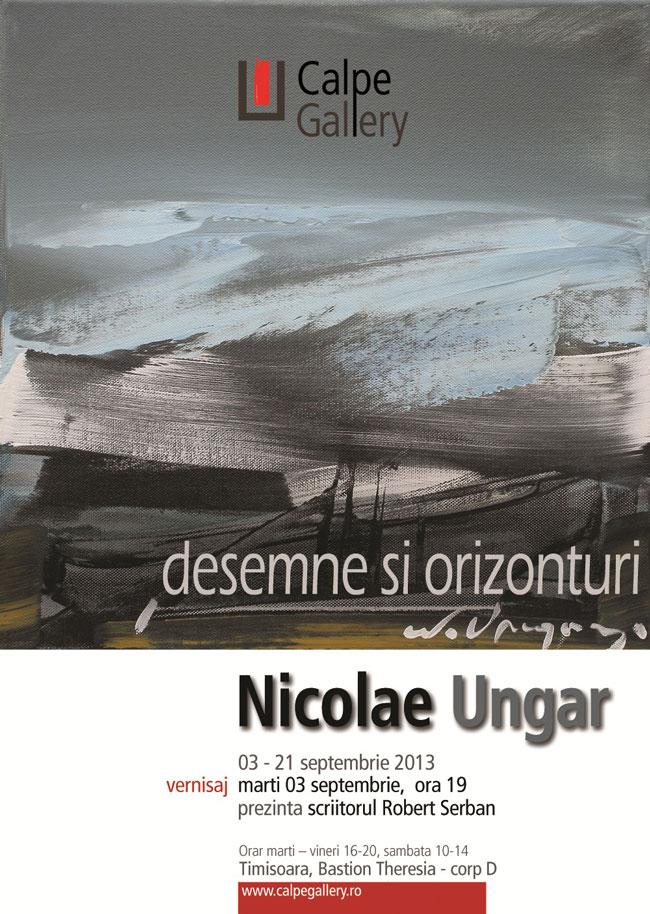 """Nicolae Ungar """"Desemne şi orizonturi"""" @ Calpe Gallery, Timișoara"""