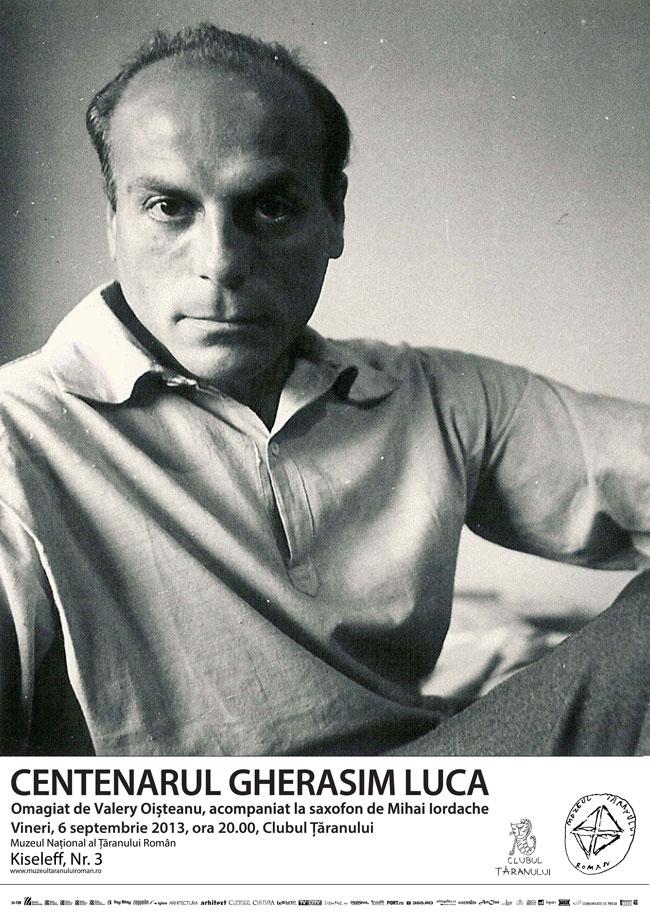 Centenar Gherasim Luca @ Clubul Ţăranului, București