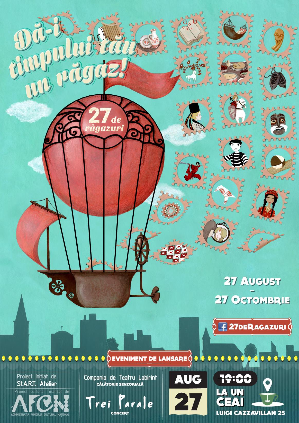 """Lansarea proiectului cultural """"27 de Răgazuri"""", 27 de ateliere şi spectacole"""