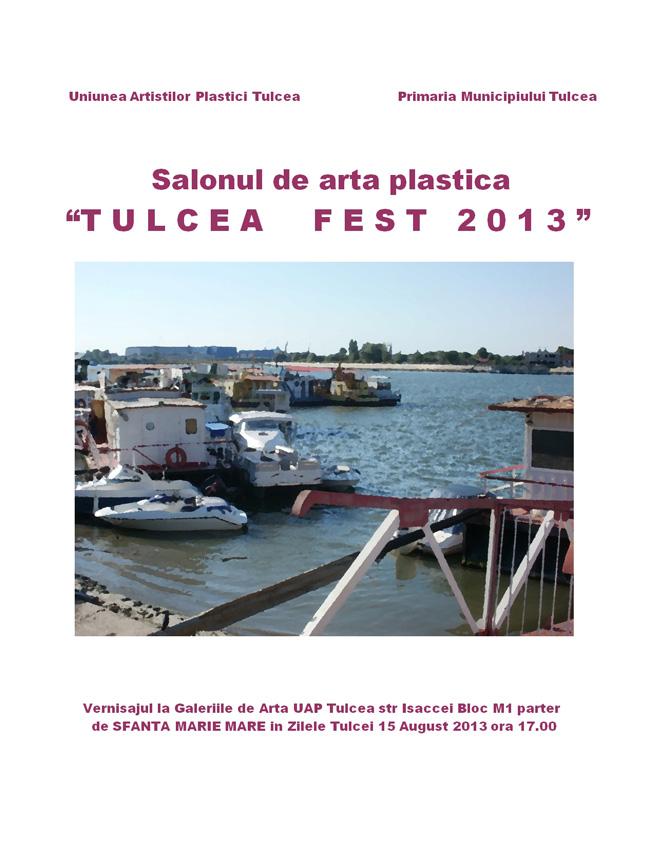 """Salonul de artă plastică """"TULCEA FEST 2013"""""""