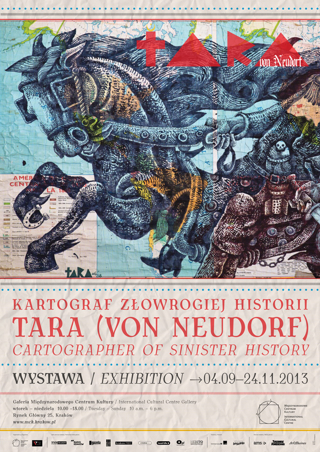 """Tara (von Neudorf). Cartographer of Sinister History"" la International Cultural Centre, Cracovia, Polonia"