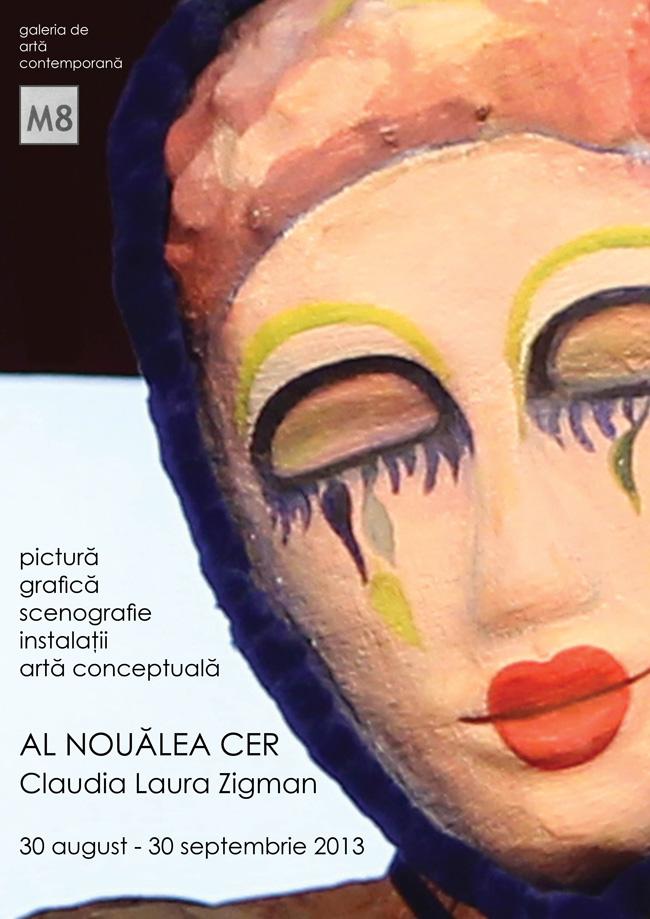 """Claudia Laura Zigman """"Al nouălea cer"""" @ Galeria de artă contemporană M8 din Braşov"""