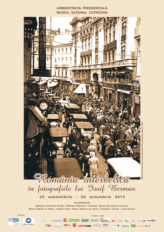 """""""România interbelică în fotografiile lui Iosif Berman"""" @ Muzeul Naţional Cotroceni"""
