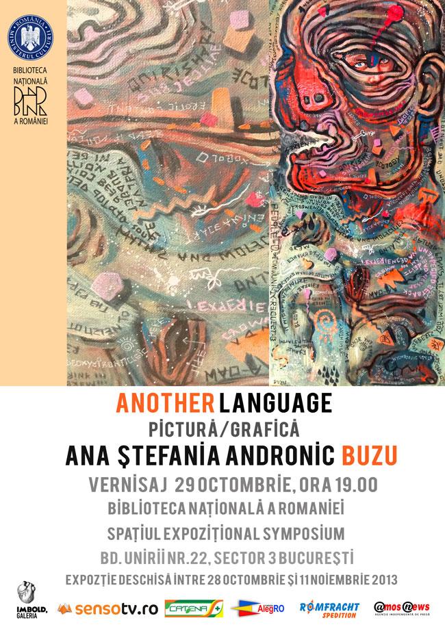 """Ana Ştefania Andronic (BUZU) """"Another Language (plus)"""", la Biblioteca Naţională, București"""