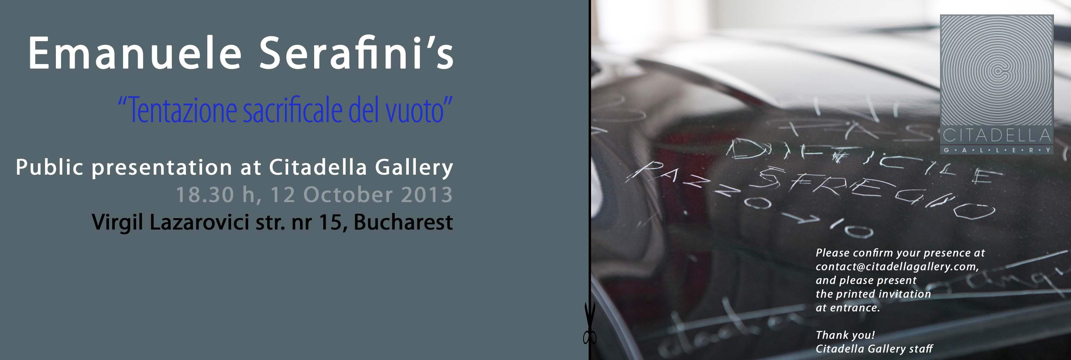 """Emanuele Serafini, """"Tentaţia spre sacrificiu a vidului"""" @ Citadella Gallery, Bucureşti"""