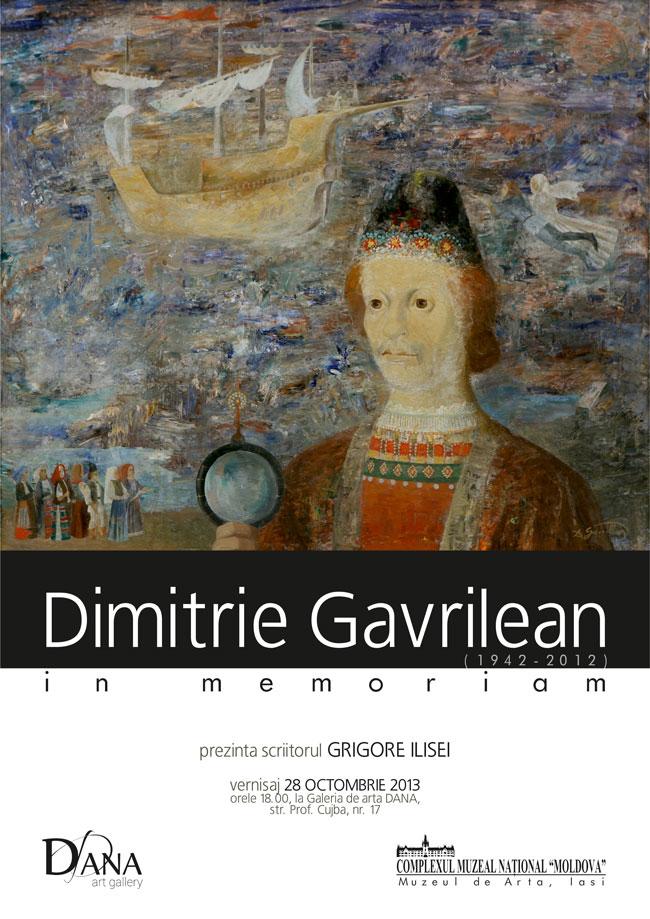 Expoziție dedicată artistului DIMITRIE GAVRILEAN, la Galeria de artă DANA, Iași