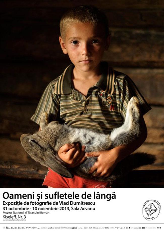 """Expoziție de fotografie de Vlad Dumitrescu """"Oameni și sufletele de lângă"""" @ Muzeul Național al Țăranului Român"""