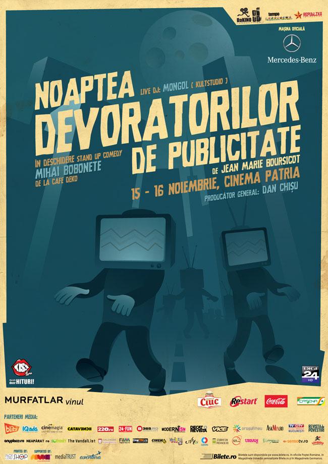 Noaptea Devoratorilor de Publicitate 2013, 15, 16 noiembrie @ Cinema Patria, București