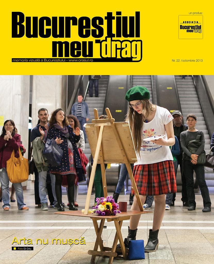 """Numărul 10/2013 al Revistei """"Bucureștiul meu drag"""" vă așteaptă să-l rasfoiți"""