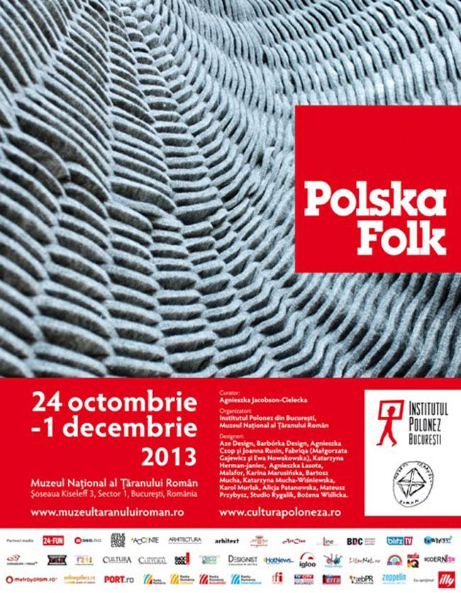 Designul tânăr din Polonia – expoziția Polska FOLK în România @ Muzeul Național al Țăranului Român
