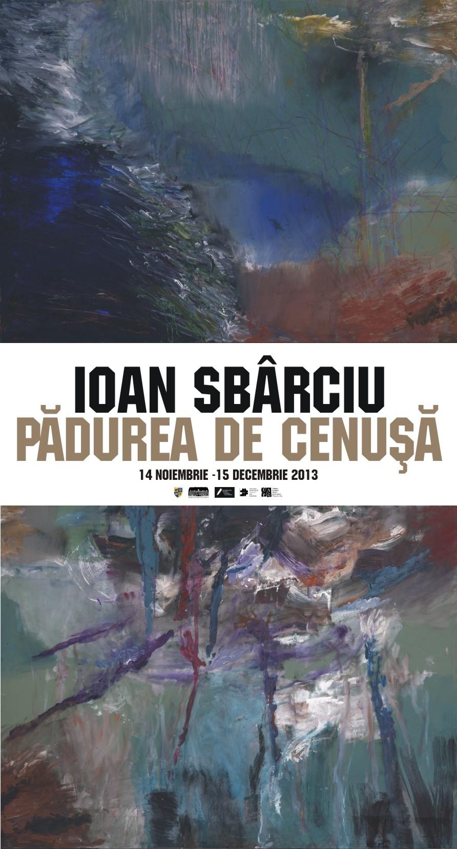 """Ioan Sbârciu, """"Pădurea de cenuşă"""" @ Muzeul de Artă Cluj-Napoca"""